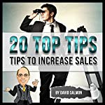 Tips to Increase Sales (20 Top Tips) | David Salmon