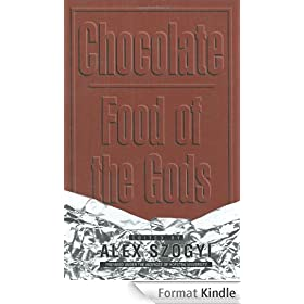 Chocolate: Food of the Gods