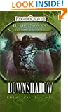 Downshadow: Ed Greenwood Presents: Waterdeep (The Shadowbane Series Book 1)