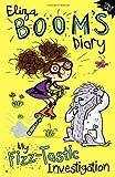 Emily Gale My Fizz-tastic Investigation (Eliza Boom's Diary)