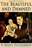 The Beautiful and Damned - Classic Illustrated Edition