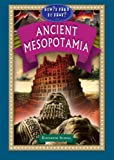 Ancient Mesopotamia (How'd They Do That in) (How'd They Do That? Lifestyle, Culture, Holidays)