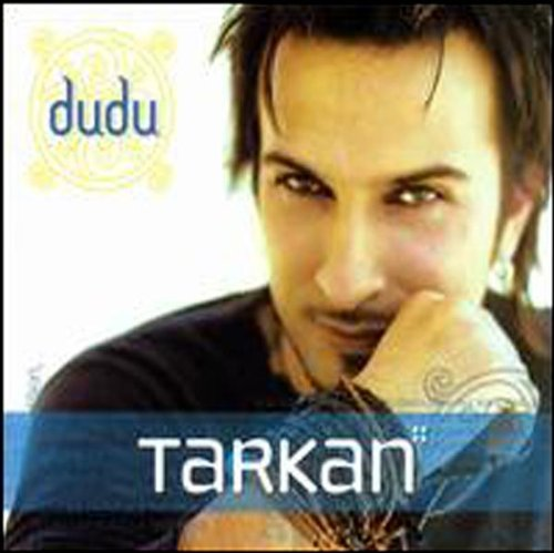 Tarkan - Dudu Dudu - Zortam Music