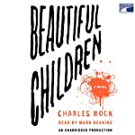 Beautiful Children: A Novel | Charles Bock