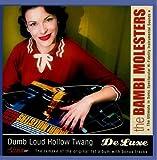 Dumb Loud Hollow Twang - De Luxe