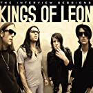 Kings of Leon - The Interview Sessions [Explicit]