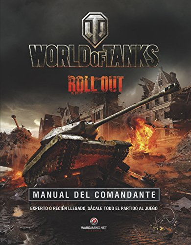 World Of Tanks. Manual Del Comandante (Volúmenes independientes)