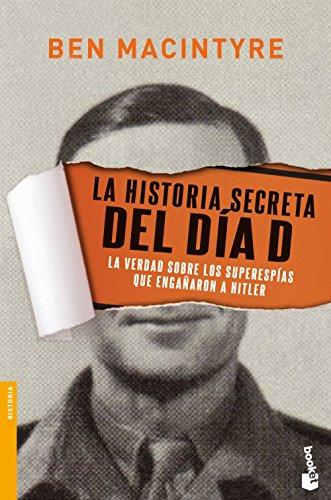 La Historia Secreta Del Día D (Divulgación. Historia)