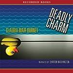 Deadly Charm: An Amanda Bell Brown Mystery, Book 3 | Claudia Mair Burney