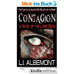 Contagion: A Novel of The Living Dead (The Living Dead Series Book 1) (English Edition)