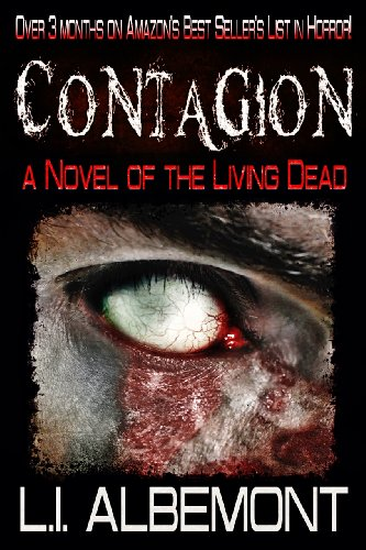 Contagion: A Novel of The Living Dead (The Living Dead Series Book 1) PDF