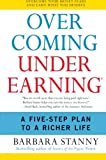 img - for Overcoming Underearning(R): A Five-Step Plan to a Richer Life book / textbook / text book