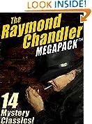 #9: The Raymond Chandler MEGAPACK ®: 14 Clasic Mysteries