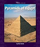Pyramids of Egypt (Watts Library)