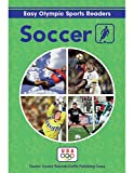 Soccer Reader (Easy Olympic Sports Readers)