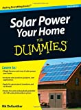 Solar Power Your Home For Dummies (For Dummies (Home & Garden))