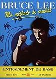 Bruce Lee, Ma méthode de combat : Jeet Kune Do 2, entraînement de base