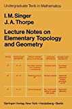img - for Lecture Notes on Elementary Topology and Geometry (Undergraduate Texts in Mathematics) book / textbook / text book