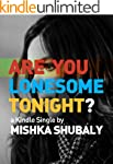 Are You Lonesome Tonight? (Kindle Sin...
