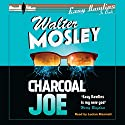 Charcoal Joe: The Latest Easy Rawlins Mystery: Easy Rawlins 14 Audiobook by Walter Mosley Narrated by Lucian Msamati