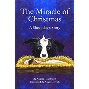 The Miracle of Christmas, A Sheepdog's Story