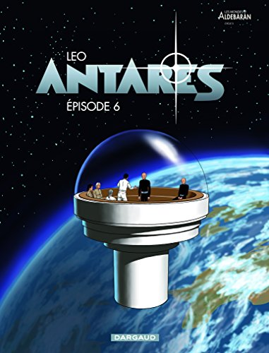 Antares T6 Épisode 6