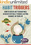 Habit Triggers: How to create better...