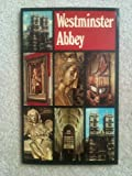 A House of Kings: The Official History of Westminster Abbey