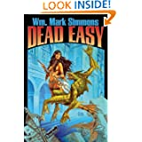 Dead Easy (Halflife Chronicles) by Wm. Mark Simmons