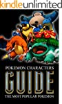 Pokemon Characters Guide: The Most Po...