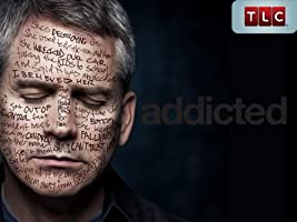 Addicted: Season 1