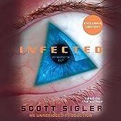 Infected: A Novel | [Scott Sigler]