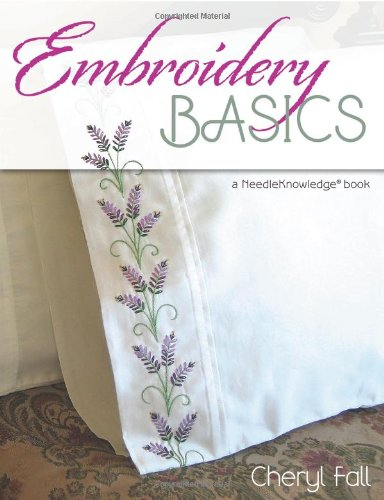 Review Embroidery Basics: A NeedleKnowledge Book