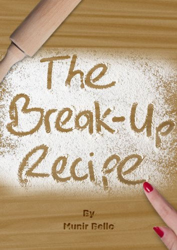 The Break Up Recipe