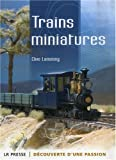 Trains miniatures : D�couverte d'une passion