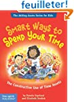 Smart Ways To Spend Your Time: The Co...