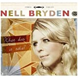 What Does It Take? Nell Bryden