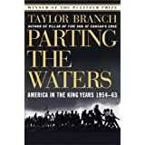 Parting the Waters: America in the King Years 1954-63 ~ Taylor Branch