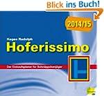 Hoferissimo 2014/15: Der Einkaufsplan...