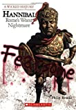Hannibal: Romes Worst Nightmare (Wicked History)