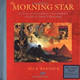 The Morning Star: In Which the Extraordinary Correspondence of Griffin & Sabine is Illuminated (081183199X) by Nick Bantock