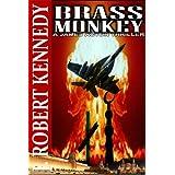 Brass Monkey (A James Acton Thriller, Book #2) (James Acton Thrillers) ~ J Robert Kennedy