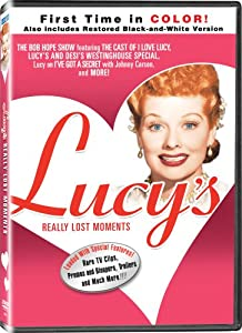 Lucy's Really Lost Moments - In COLOR! Also Includes the Original Black-and-White Version which has been Beautifully Restored and Enhanced!