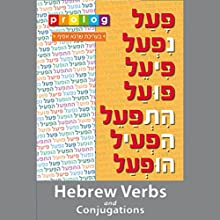 Hebrew Verbs and Conjugations: Prolog.co.il (4121) (       UNABRIDGED) by Prolog.co.il Narrated by Dan, Hanny, Nir, Limor
