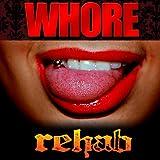 Whore [Explicit]