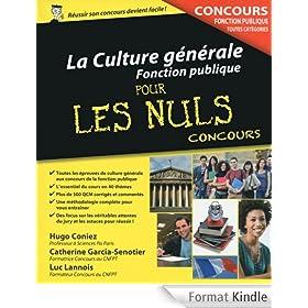 La Culture g�n�rale - Concours de la Fonction publique Pour les Nuls Concours