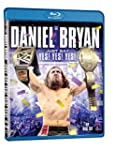 WWE 2015 - Daniel Bryan: Just Say Yes...