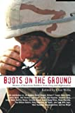 Book cover for Boots on the Ground: Stories of American Soldiers from Iraq and Afghanistan