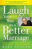 Laugh Your Way to a Better Marriage