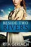 img - for Beside Two Rivers: Daughters of the Potomac #2 book / textbook / text book